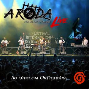 A Roda. Live. Ao vivo en Ortigueira.