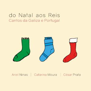 Do Nadal aos Reis. CAntos de Galiza e Portugal.